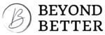 Beyond Better